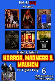 Horror, Madness & Mayhem Vol 1 Snuff Party