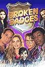 Broken Badges (1990) Poster