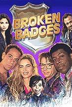 Primary image for Broken Badges