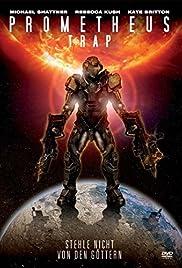 Prometheus Trap Poster