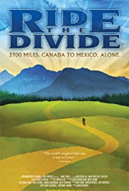 Ride the Divide (2010) Poster - Movie Forum, Cast, Reviews