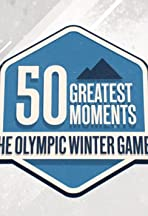 50 Greatest Moments: The Olympic Winter Games