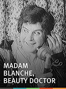 All movie subtitles free download Madame Blanche, Beauty Doctor by none [1020p]