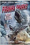 Piranha Sharks (2016)