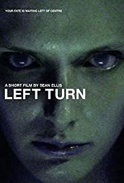 Left Turn (2001) Poster - Movie Forum, Cast, Reviews