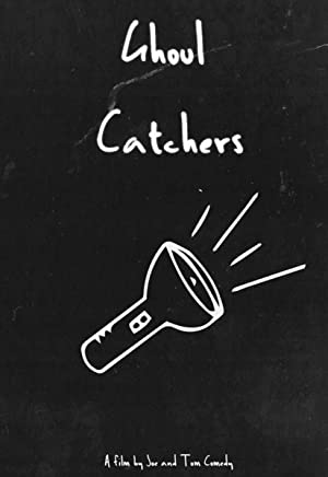 Ghoul Catchers (2019)