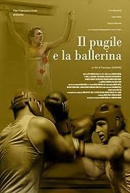 Il pugile e la ballerina (2007)