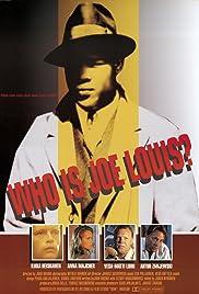Kuka on Joe Louis? Poster