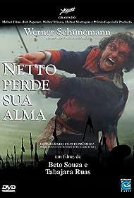 Netto Perde Sua Alma (2002) Poster - Movie Forum, Cast, Reviews
