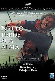 Netto Perde Sua Alma(2001) Poster - Movie Forum, Cast, Reviews