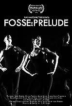 Fosse: Prelude