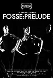 Fosse: Prelude Poster
