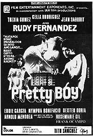 Iligpit si pretty boy Poster