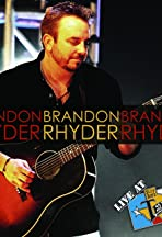 Brandon Rhyder: Live at Billy Bob's Texas