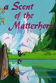 A Scent of the Matterhorn Poster