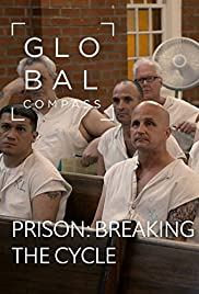Prison: Breaking the Cycle Poster