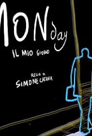 Monday - Il mio giorno (2006)