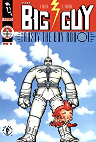 Primary photo for Big Guy and Rusty the Boy Robot