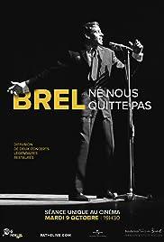 Brel Ne nous quitte pas: 40 ans déjà Poster