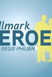 Hallmark Heroes with Regis Philbin Poster