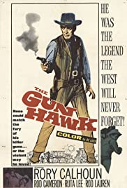 The Gun Hawk (1963) Poster - Movie Forum, Cast, Reviews