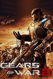 Gears of War 2(2008) Poster - Movie Forum, Cast, Reviews