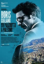 Boris Giuliano: Un poliziotto a Palermo Poster