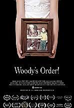Woody's Order!