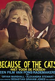 Because of the Cats (1973) Poster - Movie Forum, Cast, Reviews
