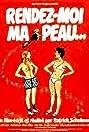 Rendez-moi ma peau... (1980) Poster