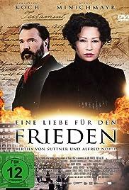 Eine Liebe für den Frieden - Bertha von Suttner und Alfred Nobel Poster