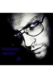 Possession Project X