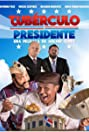 Tubérculo Presidente (2016) Poster