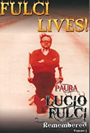 Paura: Lucio Fulci Remembered - Volume 1 Poster