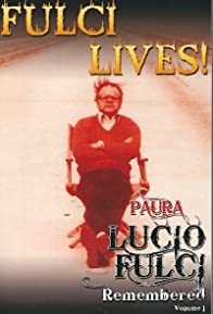 Primary photo for Paura: Lucio Fulci Remembered - Volume 1