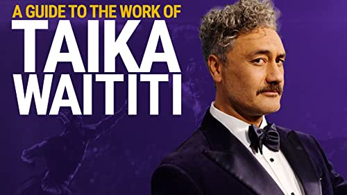 A Guide to the Work of Taika Waititi