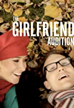 The Girlfriend Audition