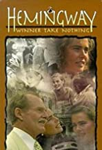 Hemingway: Winner Take Nothing