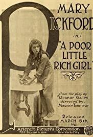 The Poor Little Rich Girl (1917) Poster - Movie Forum, Cast, Reviews