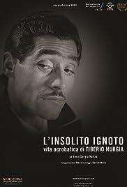 L'insolito ignoto - Vita acrobatica di Tiberio Murgia Poster