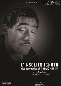 Links for free movie downloads L'insolito ignoto - Vita acrobatica di Tiberio Murgia [1680x1050]