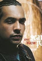 Sean Paul: Ever Blazin'