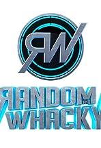 Random and Whacky