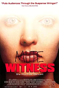 Primary photo for Mute Witness