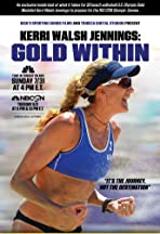 Kerri Walsh Jennings: Gold Within