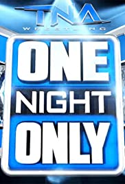 TNA One Night Only Poster