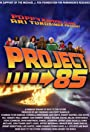 BTTF Project 85: The Back to the Future Fan Remake