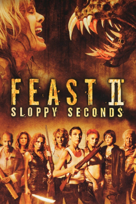 Feast II: Sloppy Seconds (Video 2008) - IMDb