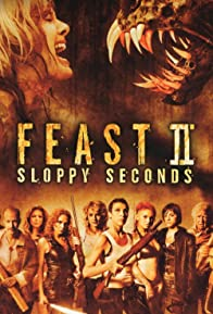 Primary photo for Feast II: Sloppy Seconds