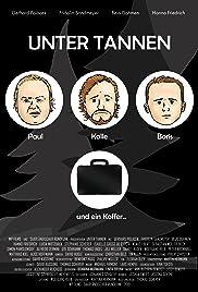 Unter Tannen - der Film Poster